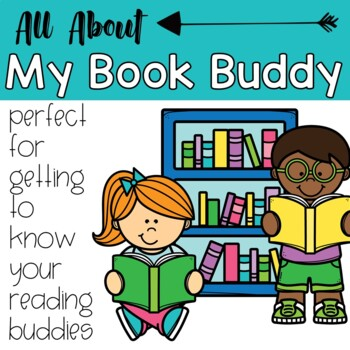 All About My Book Buddy: Perfect for Getting to Know Book Buddies