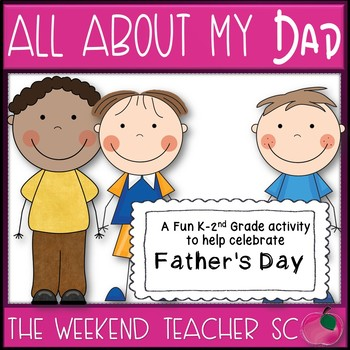 All About My Dad K-2nd Grade Activity