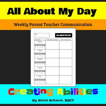 All About My Day: Weekly Parent Teacher Communication Sheet
