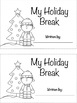 All About My Holiday Break