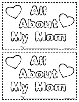All About My Mom--A Book for Mother's Day