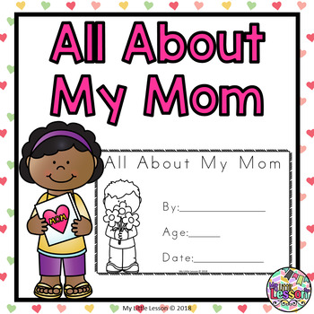 All About My Mom: Mother's Day