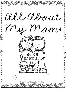 All About My Mom: Mother's Day Book