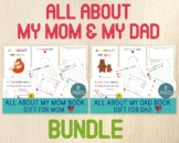 All About My Mom & My Dad Books, Mother's and Father's Day