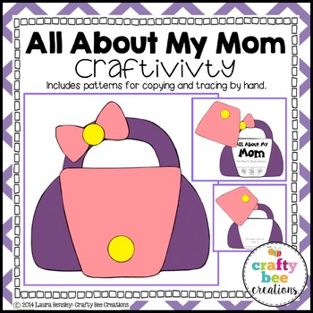 """Mother's Day """"All About My Mom Purse"""" Craftivity"""