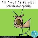 All About My Reindeer Writing Activity