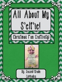 All About My S'elf'ie- Christmas Craftivity