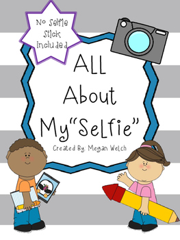 """All About My """"Selfie"""""""