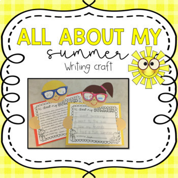 All About My Summer {Back to School} Writing Craft