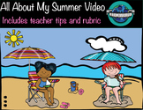 All About My Summer Video
