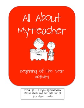 All About My Teacher- Beginning of Year Activity