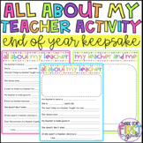All About My Teacher Activity and Keepsake: End of Year