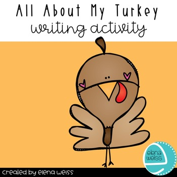 All About My Turkey Writing Activity
