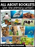 """All About"" Nonfiction Writing Booklets {for the primary writer}"