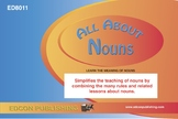 All About Nouns, Noun Meanings and How to use Nouns