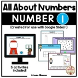 All About Number 1 (Google Slides™)