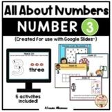 All About Number 3 (Google Slides™)