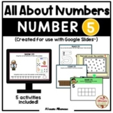 All About Number 5 (Google Slides™)