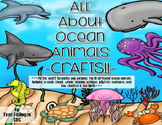 All About Ocean Animals-CRAFTS (templates & pics for 10 different ocean animals)