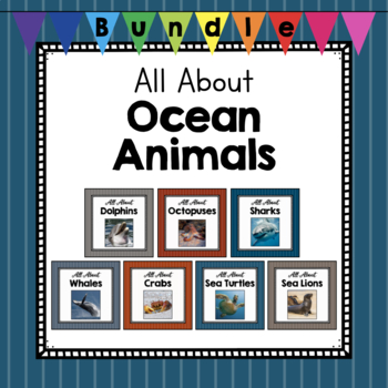 All About Ocean Animals- Growing Bundle