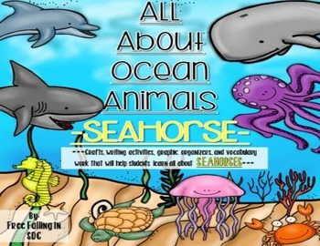 All About Ocean Animals-SEAHORSES! (craft, writing activities, vocab. & more)
