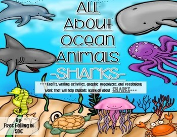 All About Ocean Animals-SHARKS! (crafts, writing activitie
