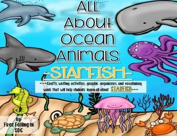 All About Ocean Animals-STARFISH! (craft, writing activities, vocab. & more)