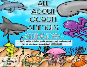 All About Ocean Animals-STINGRAYS! (crafts, writing, vocab & much more)