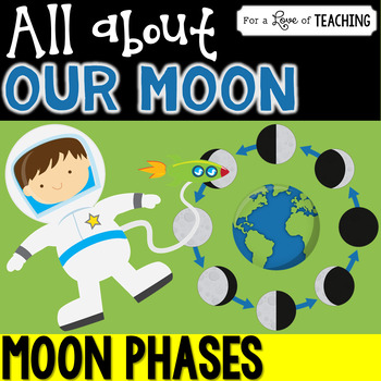 All About Our Moon (Moon Phases)