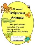 All About Oviparous Animals - sorting and write the room