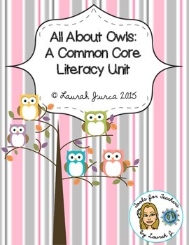 All About Owls: A Common Core Literacy Unit