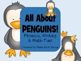 All About Penguins! Literacy & Math Activities!
