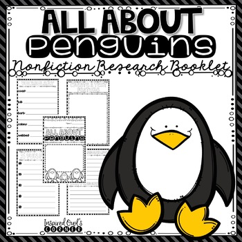 All About Penguins Nonfiction Research Booklet