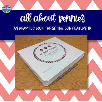 All About Pennies {An Adapted Book For Young or Struggling Learners}