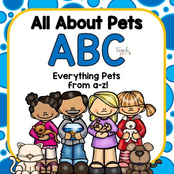 All About Pets Alphabet!