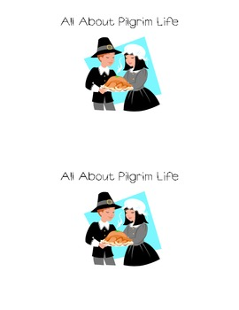 All About Pilgrim Life Book, Mini Reader, and Worksheets!