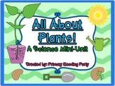 All About Plants! {A Science Mini-Unit}