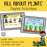 All About Plants Digital Activities | Google Slides & SeeSaw