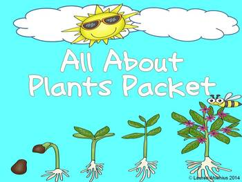 All About Plants Packet:worksheets and writing for the lif