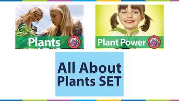 All About Plants SET Gr. 1-5