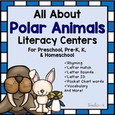 All About Polar Animals Literacy Centers for Preschool, PreK, K, & Homeschool
