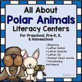 All About Polar Animals Literacy Centers for Preschool, PreK, K, & Homeschool
