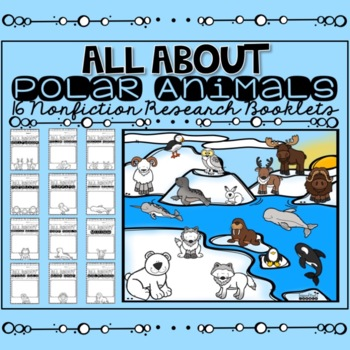 Polar Animals Research Booklets Bundle