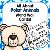 All About Polar Animals Word Wall Picture Cards