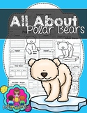 All About Polar Bears: A Nonfiction Resource Pack