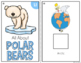 All About Polar Bears Adapted Books { Level 1 and Level 2 } Life of a Polar Bear