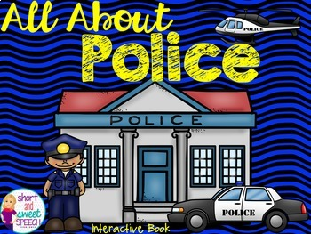 All About Police: Interactive Book and Homework Companion