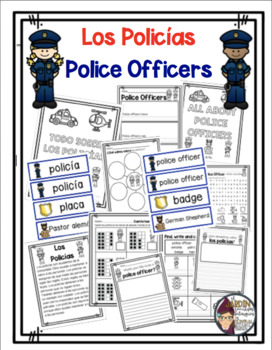 All About Police Officers Todo Sobre Los Policías In English And Spanish
