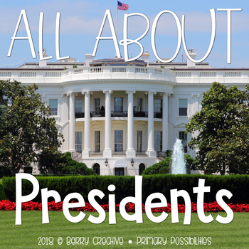 All About Presidents