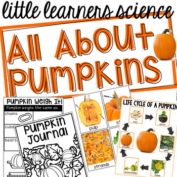 All About Pumpkins - Science for Little Learners (preschool, pre-k, & kinder)